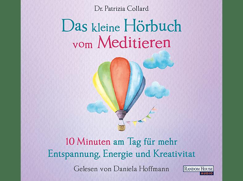 Das kleine Hörbuch vom Meditieren - (CD)