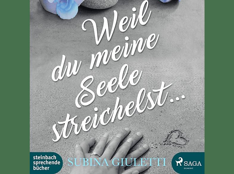 Lisa Rauen - Weil du meine Seele streichelst - (MP3-CD)