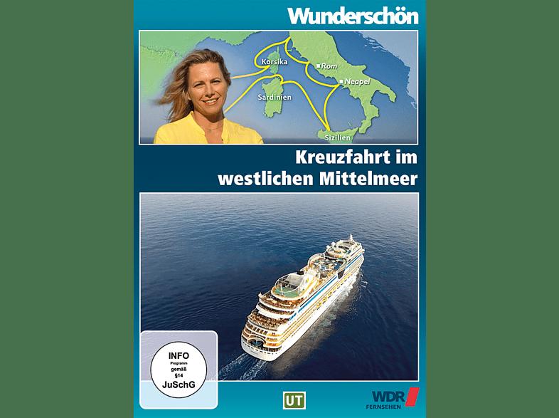KREUZFAHRT IM WESTLICHEN MITTELMEER - WUNDERSCHÖN! [DVD]