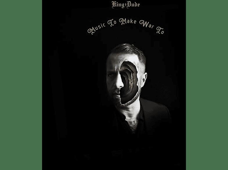 King Dude - Music To Make War To (Black Vinyl,180g) [Vinyl]