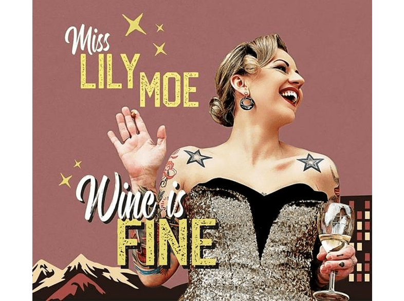 Miss Lily Moe - Wine Is Fine (Limited Edition) [Vinyl]