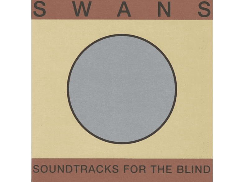 The Swans - Soundtracks For The Blind [CD]