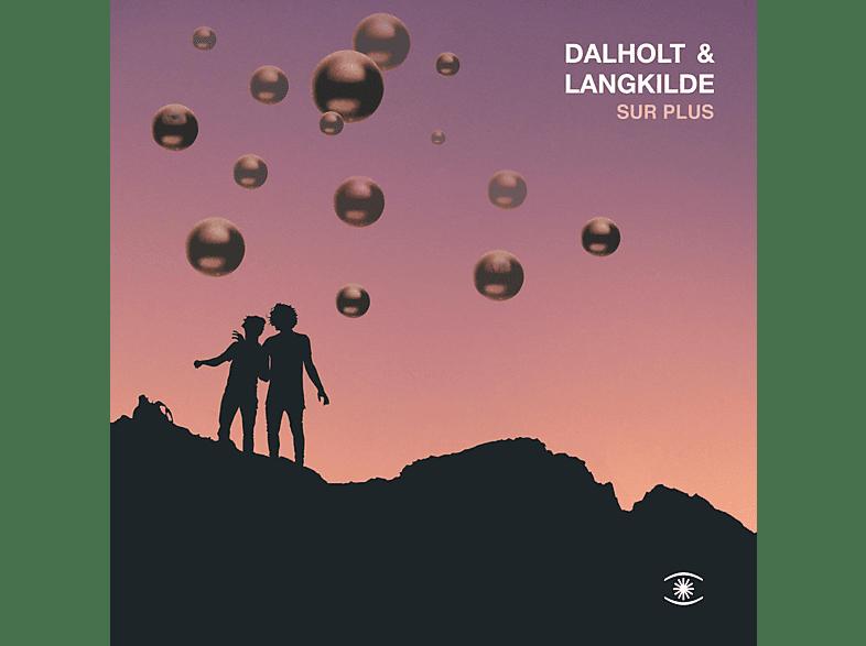 Dalholt & Langkilde - Sur Plus (LP) [Vinyl]