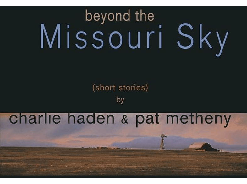 Charlie Haden, Pat Metheny - Beyond The Missouri Sky [Vinyl]