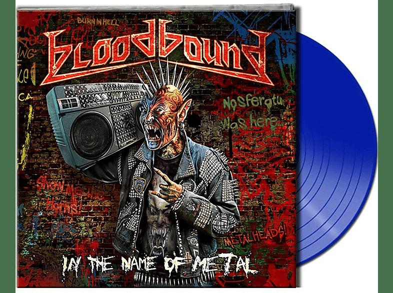 Bloodbound - In The Name Of Metal (Gtf.Blue Vinyl) [Vinyl]