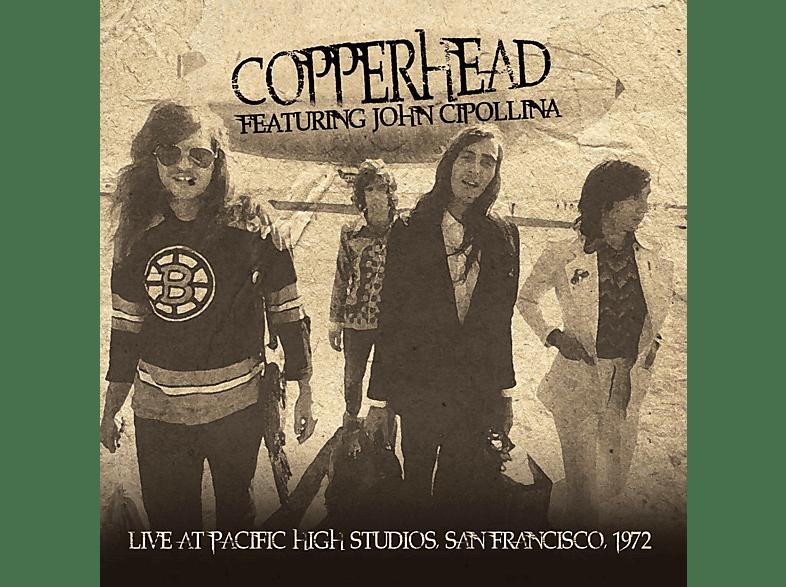 Copperhead, John Cipollina - LIVE AT PACIFIC HIGH STUDIOS 1972 [CD]