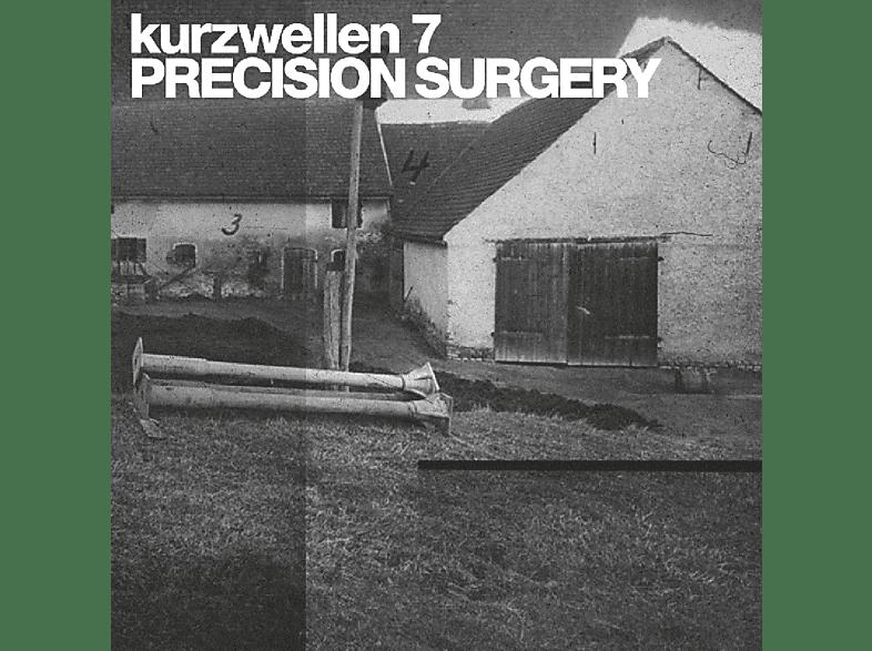 Precision Surgery - Kurzwellen 7 [Vinyl]
