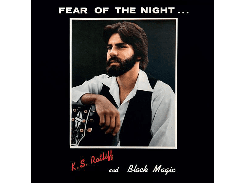 K. S. Ratliff, Black Magic - Fear Of The Night (Lim.Ed.) [Vinyl]