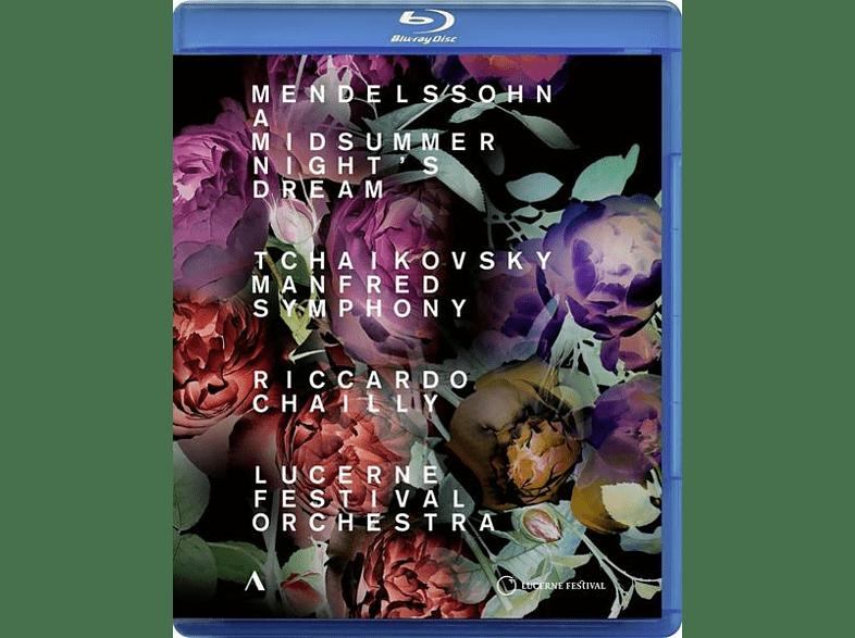 Chailly/Lucerne Fest - Ein Sommernachtstraum/Manfred Sinfonie op.58 [Blu-ray]