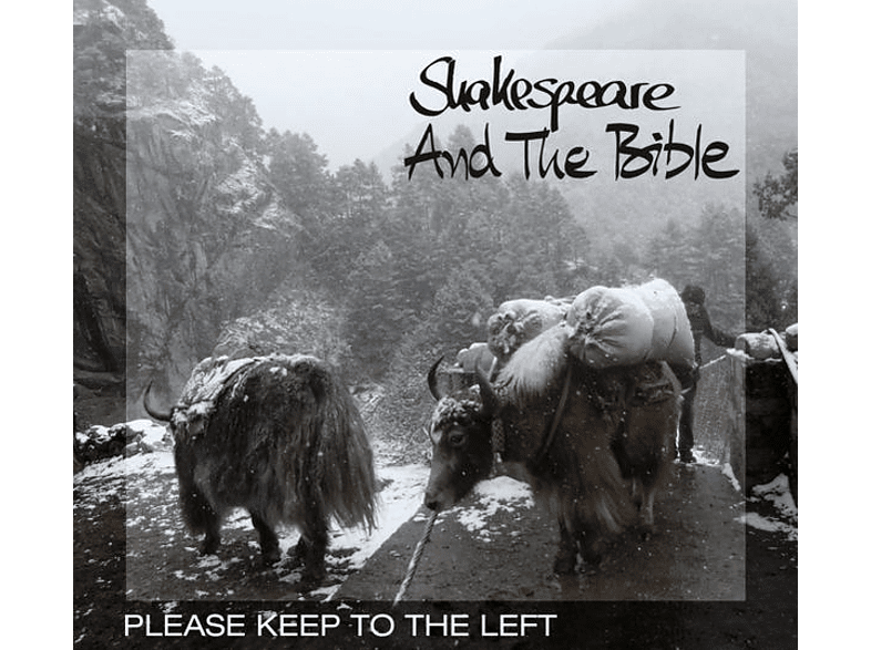 Shakespeare And The Bible - Please Keep To The Left [CD]