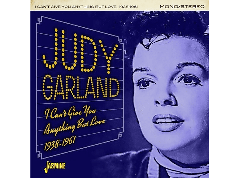 Judy Garland - I Can't Give You Anything [CD]