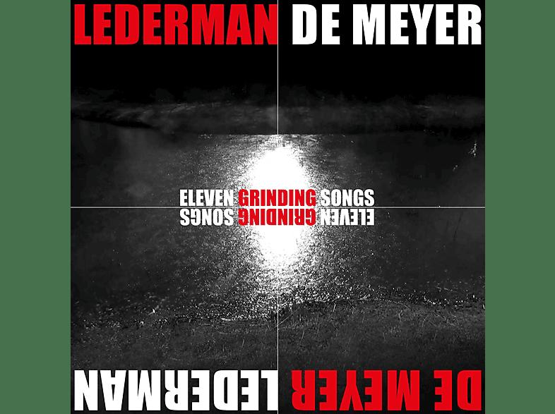 Lederman, De Meyer - Eleven Grinding Songs [CD]