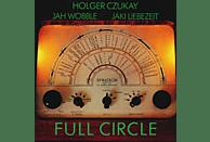 Jah Wobble / Liebezeit, Jaki / Czukay, Holger - Full Circle [CD]