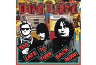 Drivin' N' Cryin' - Too Late To Turn Back Now [CD]