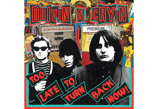Drivin' N' Cryin' - Too Late To Turn Back Now  - (CD)