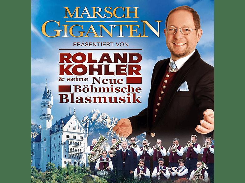Roland Kohler & Seine Neue Boehmische Blasmusik - Marsch Giganten [CD]