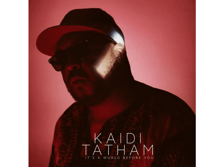 Kaidi Tatham - It's A World Before You [CD]