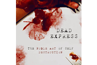 Dead Express - The Noble Art Of Self Destruction [CD]