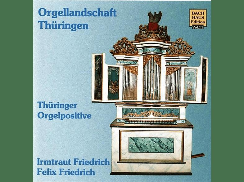 Felix Friedrich - Musik Im Bachhaus: Thüringer Orgelpositive [CD]