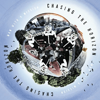 Man With A Mission - Chasing the Horizon [Vinyl]