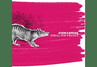 Even As We Speak - Feral Pop Frenzy  - (CD)