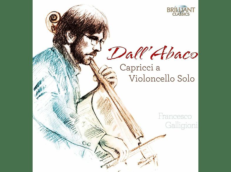 Francesco Galligioni - Dall'Abaco:Capricci A Violoncello Solo [CD]