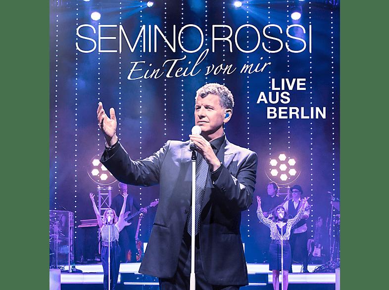 Semino Rossi - Ein Teil von mir (Live aus Berlin) [CD]