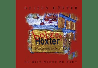 Bolzen Höxter - Du Bist Nicht Zu Laut (Vinyl LP + Download)  - (Vinyl)