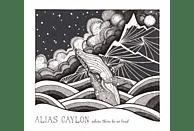 Alias Caylon - Where There Be No Land [CD]