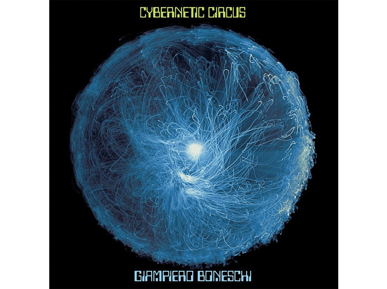 Giampiero Boneschi - CYBERNETIC CIRCUS [Vinyl]