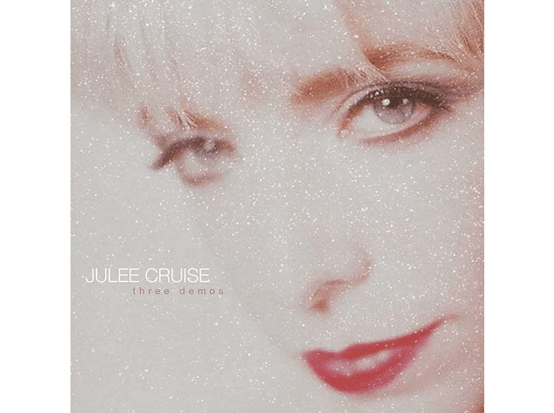 Juliee Cruise - Three Demos [Vinyl]