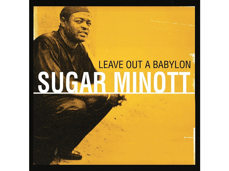 Sugar Minott - Leave Out A Babylon [Vinyl]