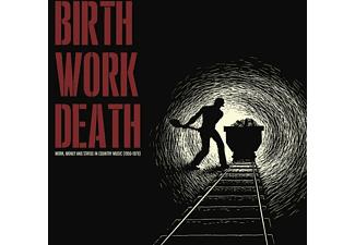 VARIOUS - Birth/Work/Death: Country Music (1950-1970) - (Vinyl)