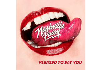 Nashville Pussy - Pleased To Eat You  - (LP + Download)