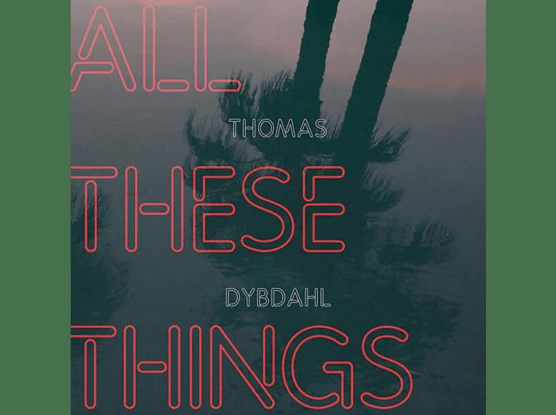 Thomas Dybdahl - All These Things [Vinyl]