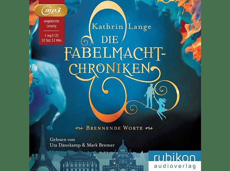 Bremer,Mark/Dänekamp,Uta - Die Fabelmacht-Chroniken 2.Brennende Worte - (MP3-CD)
