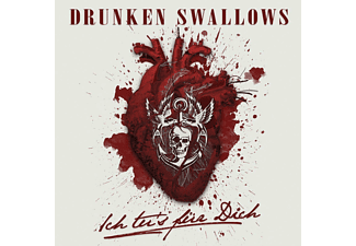 Drunken Swallows - Ich Tu's Für Dich  - (Maxi Single CD)