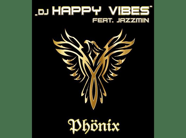 DJ Happy Vibes feat. Jazzmin - Phönix [CD]