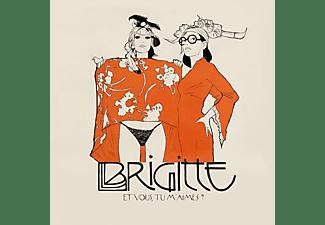Brigitte - ET VOUS TU M AIMES? (180G)  - (Vinyl)