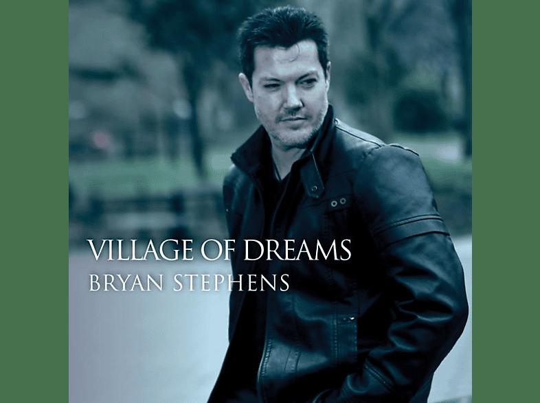 Bryan Stephens - Village Of Dreams [CD]