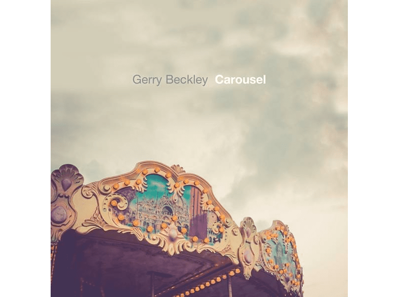 Gerry Beckley - Carousel [CD]