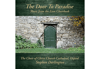 Stephen Darlington, Christ Church Cathedral Choir - The Door To Paradise - Music From The Eton Choirbook  - (CD)