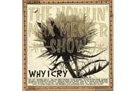 The Howlin' Max Messer Show - Wild Man/Why I Cry [Vinyl]