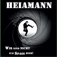 Heiamann - Wir Sind Nicht Zum Spass Hier [CD]