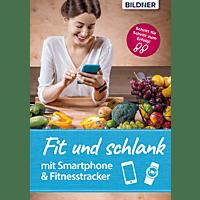 Fit und schlank mit Smartphone & Fitnesstracker