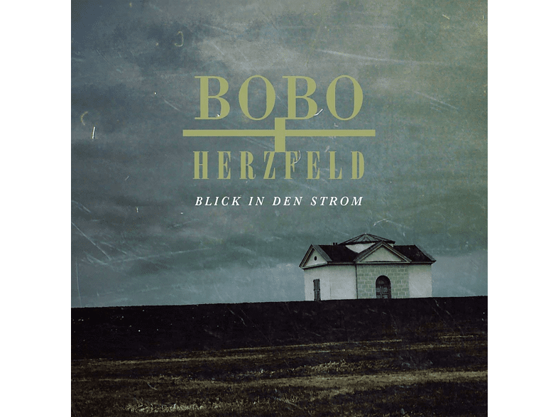 Bobo & Herzfeld - Blick in den Strom [CD]