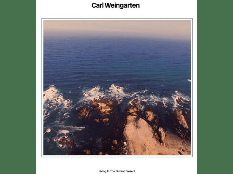 Carl Weingarten - Living In The Distant Present [CD]