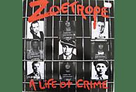 Zoetrope - A Life Of Crime (Black Vinyl) [Vinyl]