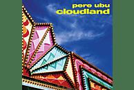 Pere Ubu - Cloudland [CD]