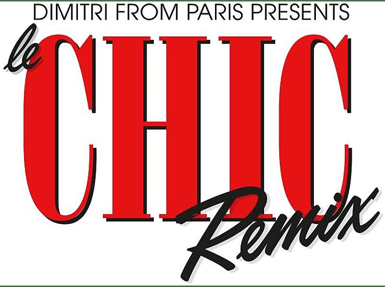 Chic & Dimitri From Paris - Dimitri From Paris Presents Le Chic Remix [CD]